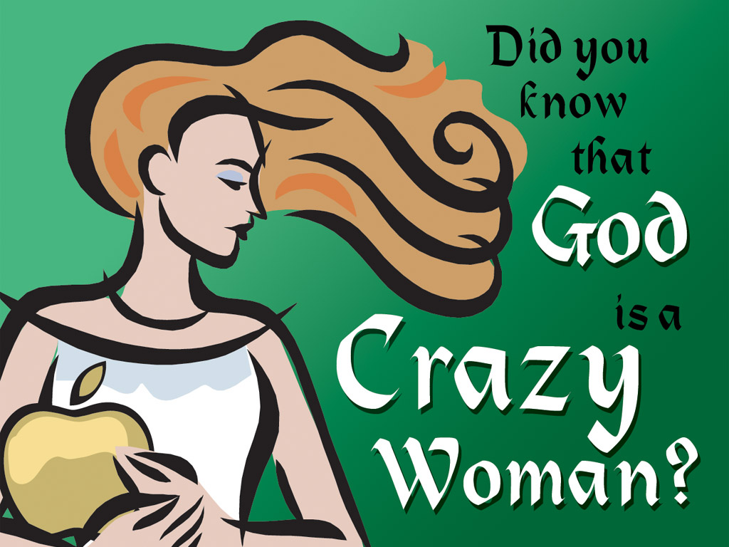 Discordia: God is a crazy woman